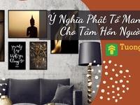 Ý Nghĩa Phật Tổ Mang Lại Cho Tâm Hồn Người Việt