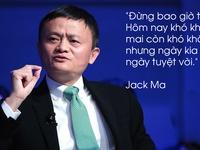 Những câu nói hay của Jack Ma giúp bạn vực dạy chính mình