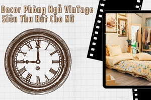 """Ý tưởng decor phòng ngủ vintage cực """"chill"""" & tiết kiệm"""