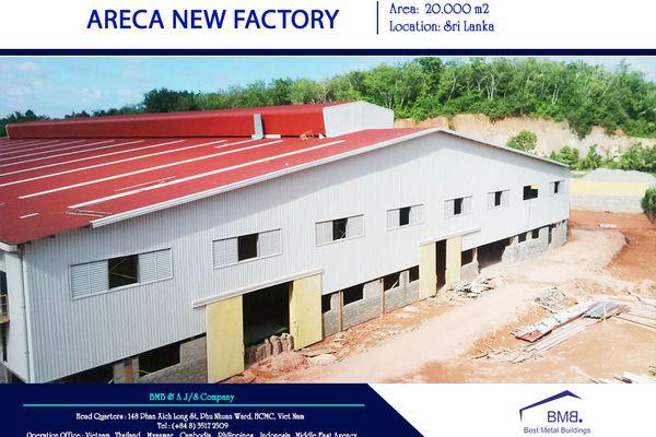 Areca New Factory